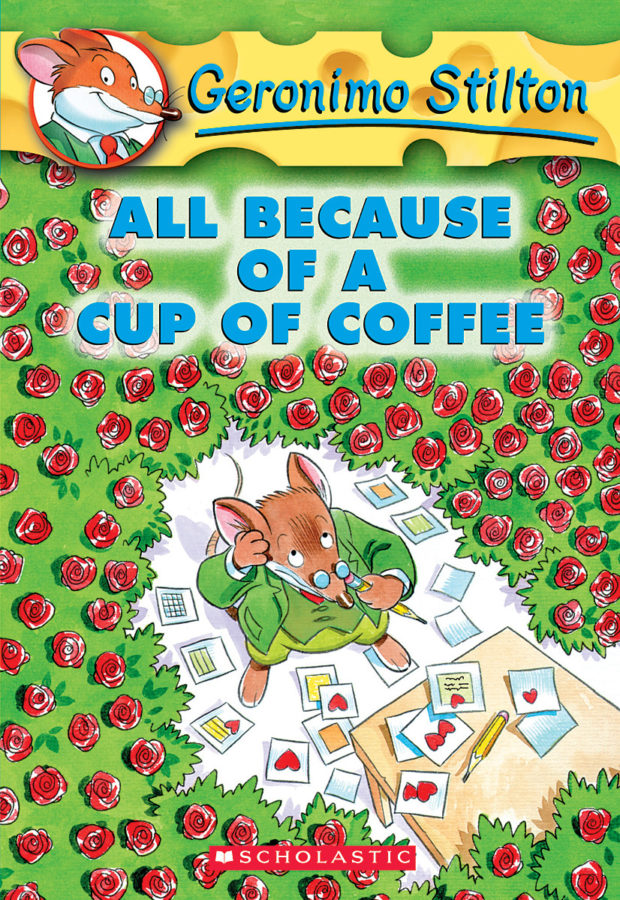 Geronimo Stilton - Geronimo Stilton #10: All Because of a Cup of Coffee