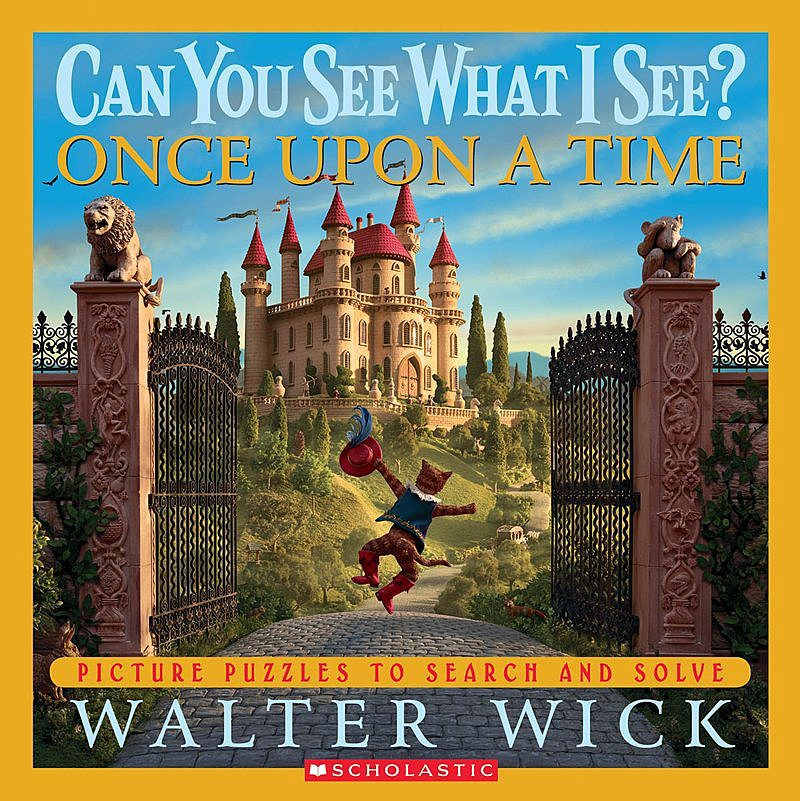 Walter Wick - Can You See What I See? Once Upon a Time