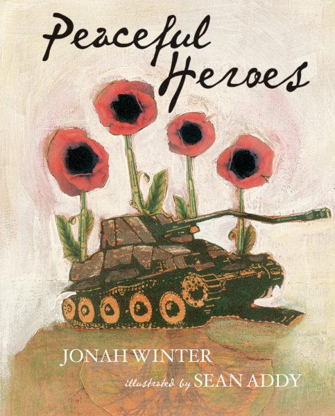 Jonah Winter - Peaceful Heroes