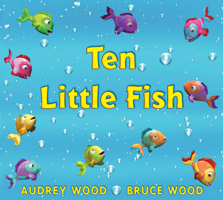 Audrey Wood - Ten Little Fish