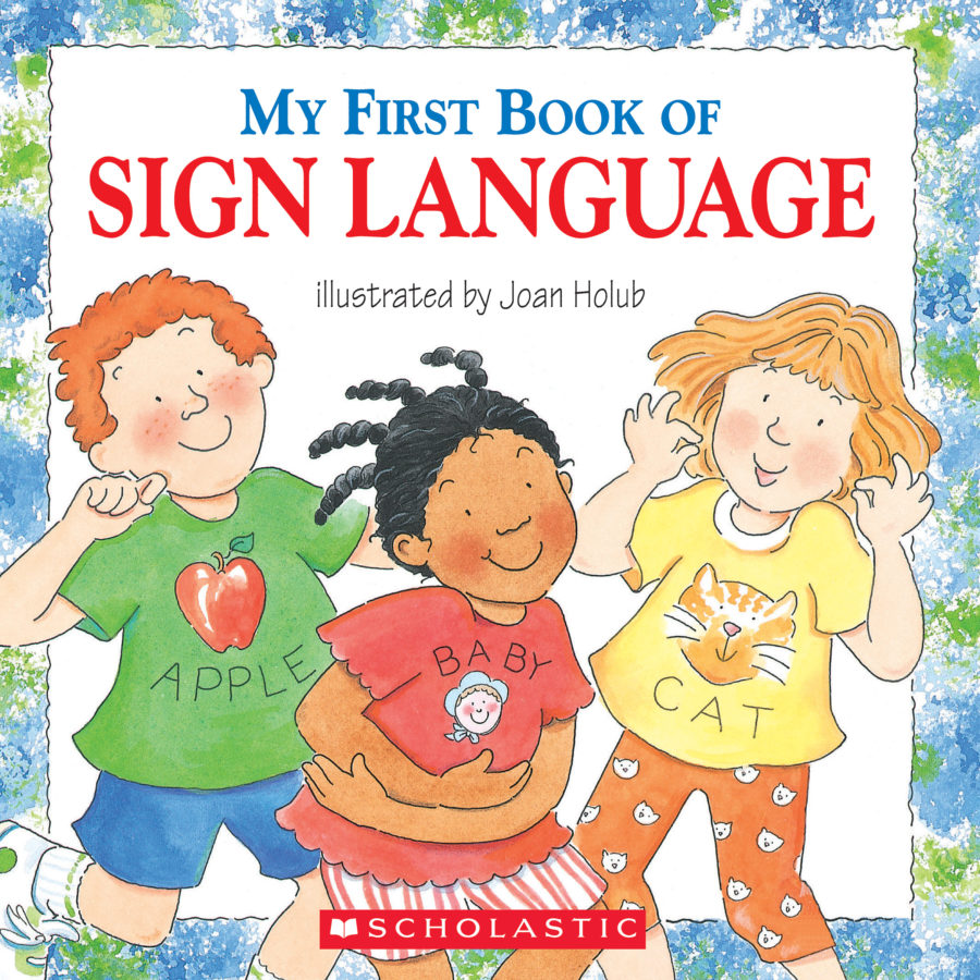 Joan Holub - My First Book of Sign Language