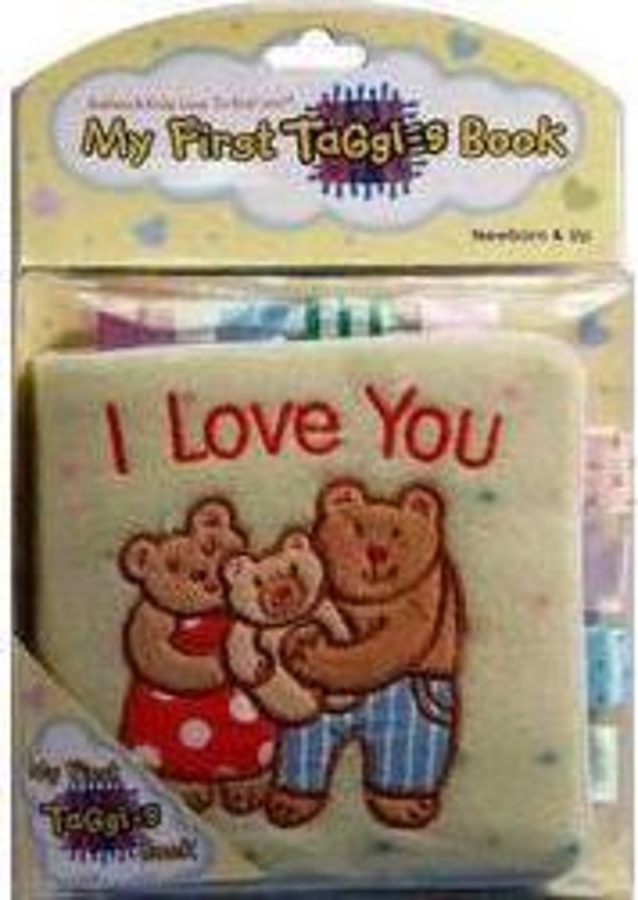- My First Taggies Book: I Love You