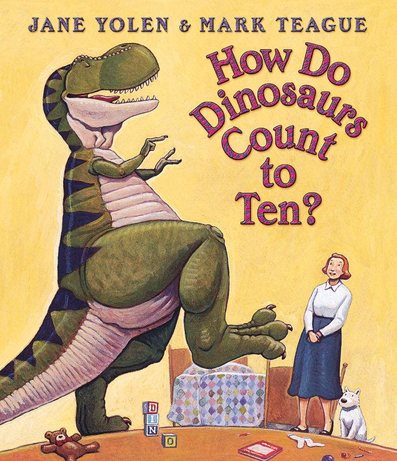 Jane Yolen - How Do Dinosaurs Count to Ten?