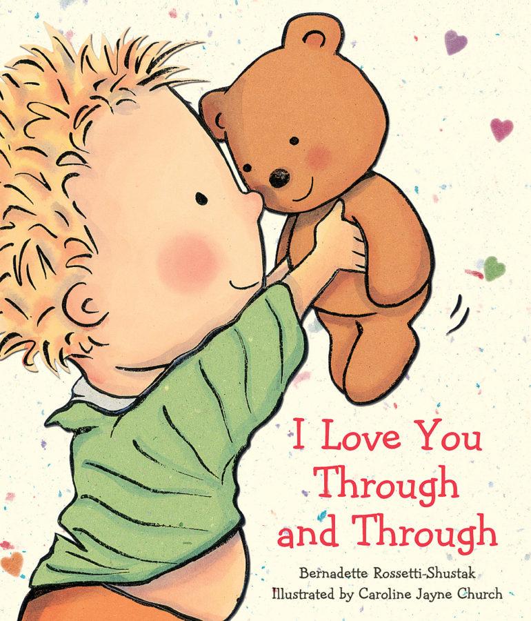 Bernadette Rossetti-Shustak - I Love You Through and Through
