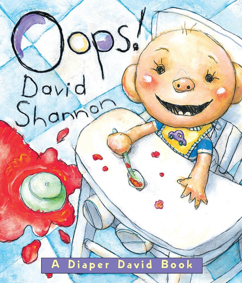 David Shannon - Oops!: A Diaper David Book