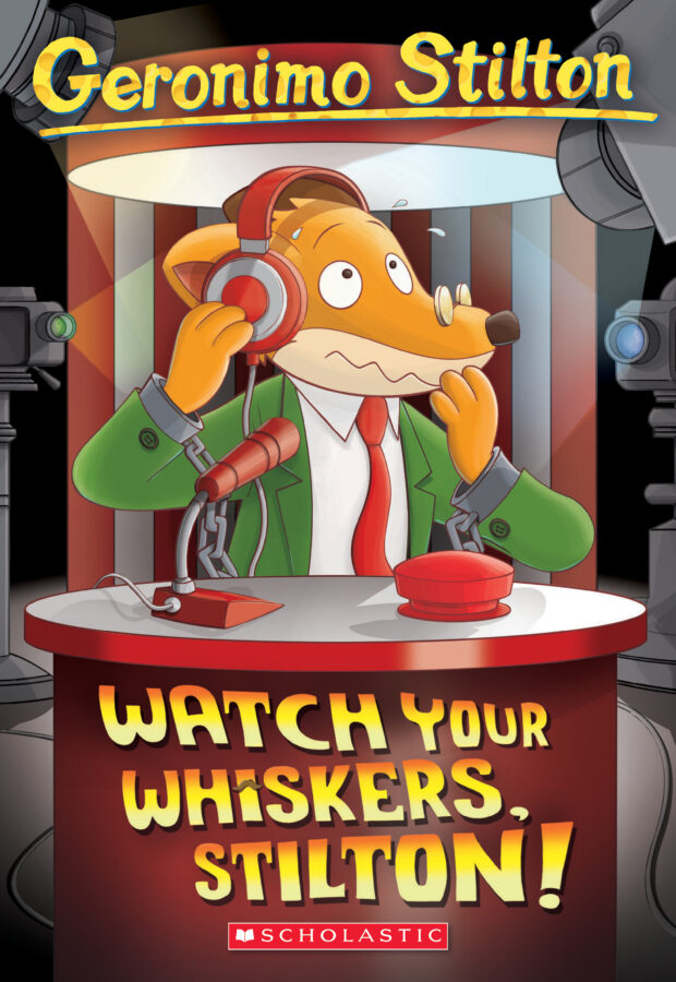 Geronimo Stilton - Watch Your Whiskers, Stilton!