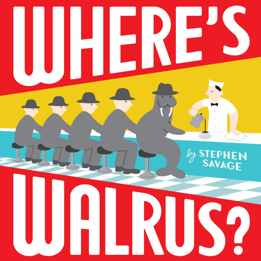 Stephen Savage - Where's Walrus?