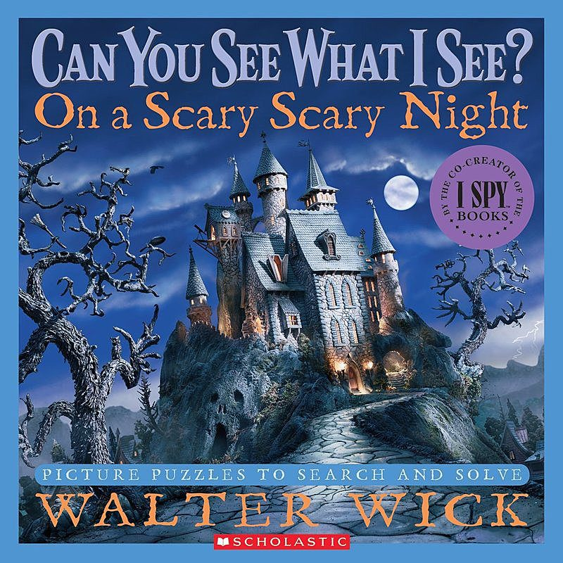 Walter Wick - Can You See What I See? On a Scary Scary Night