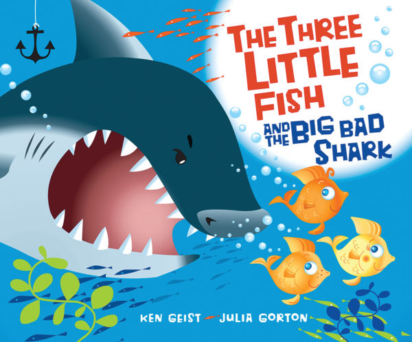 Ken Geist - The Three Little Fish and the Big Bad Shark
