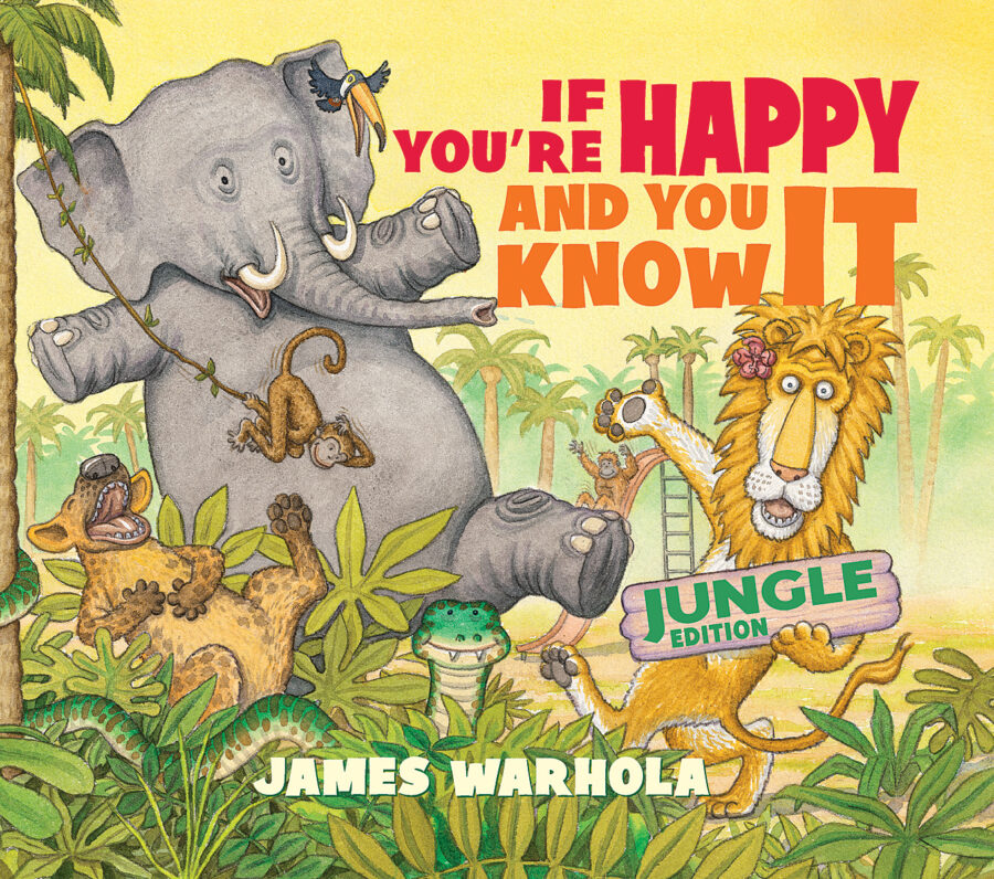 James Warhola - If You're Happy and You Know It