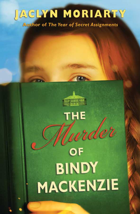 Jaclyn Moriarty - Murder of Bindy Mackenzie, The