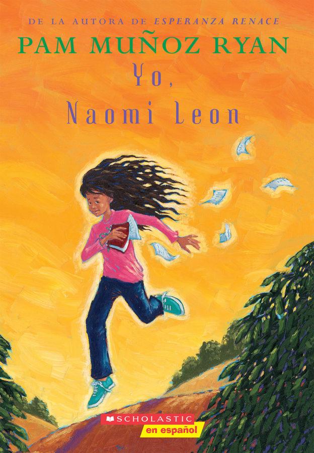 Pam Muñoz Ryan - Yo, Naomi León