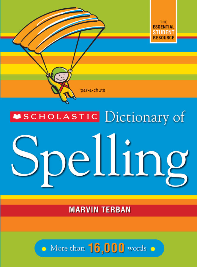 Marvin Terban - Scholastic Dictionary of Spelling (Revised)