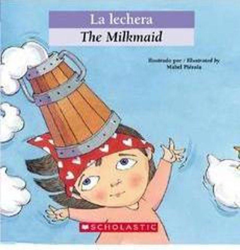 Luz Orihuela - Bilingual Tales: La lechera / The Milkmaid