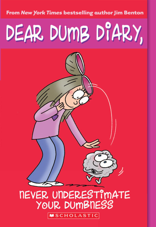Jim Benton - Dear Dumb Diary #7: Never Underestimate Your Dumbness