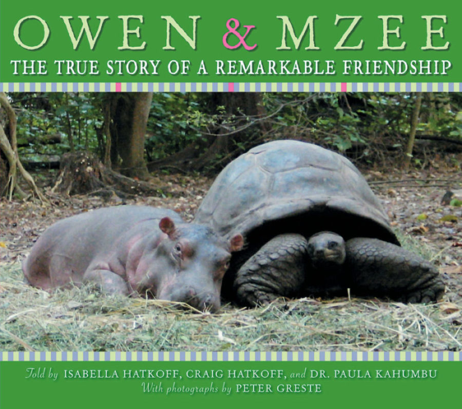 Craig Hatkoff - Owen & Mzee: The True Story of a Remarkable Friendship