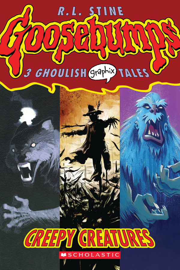 R. L. Stine - Goosebumps Graphix 1: Creepy Creatures