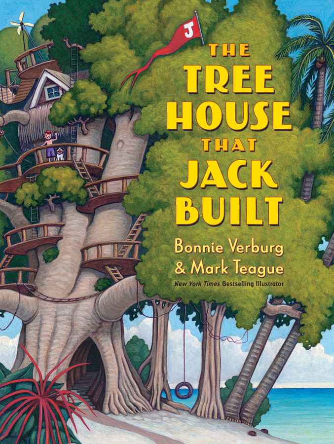 Bonnie Verburg - The Tree House that Jack Built