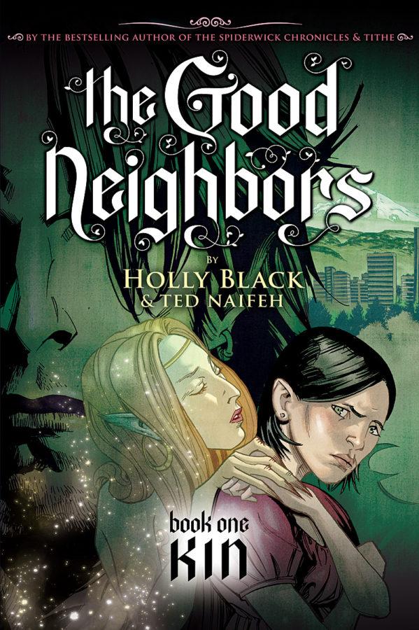 Holly Black - Good Neighbors, The #1: Kin