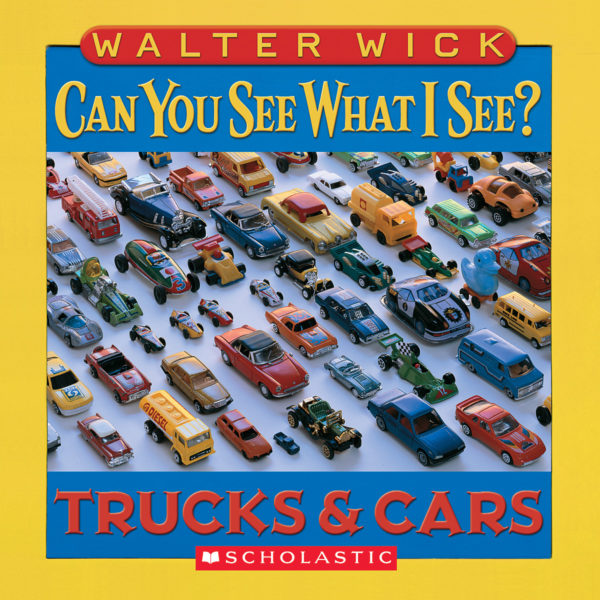 Walter Wick - Can You See What I See? Trucks & Cars