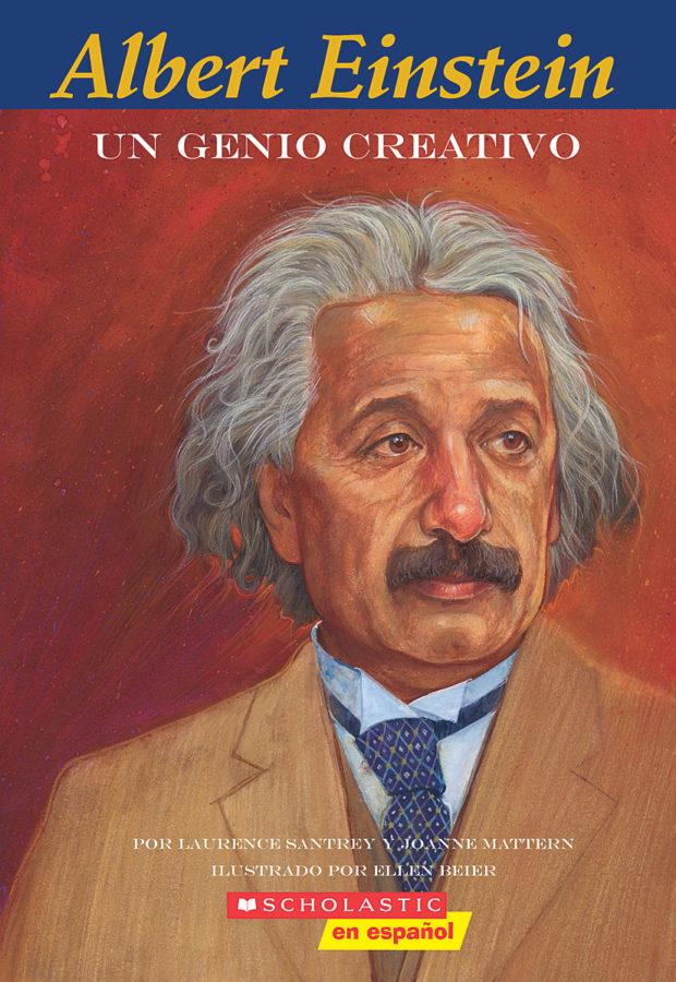 Laurence Santrey - Easy Bio: Albert Einstein: Un genio creativo