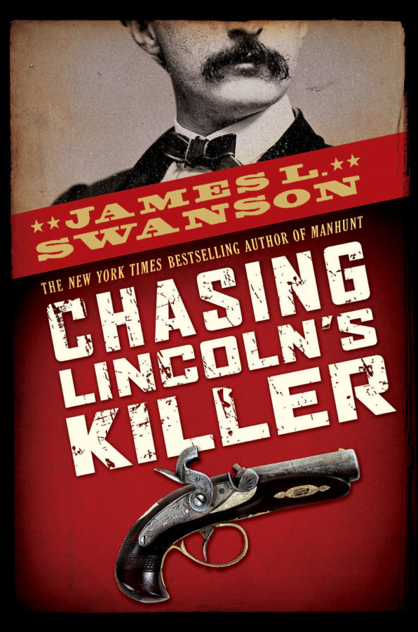 James L. Swanson - Chasing Lincoln's Killer