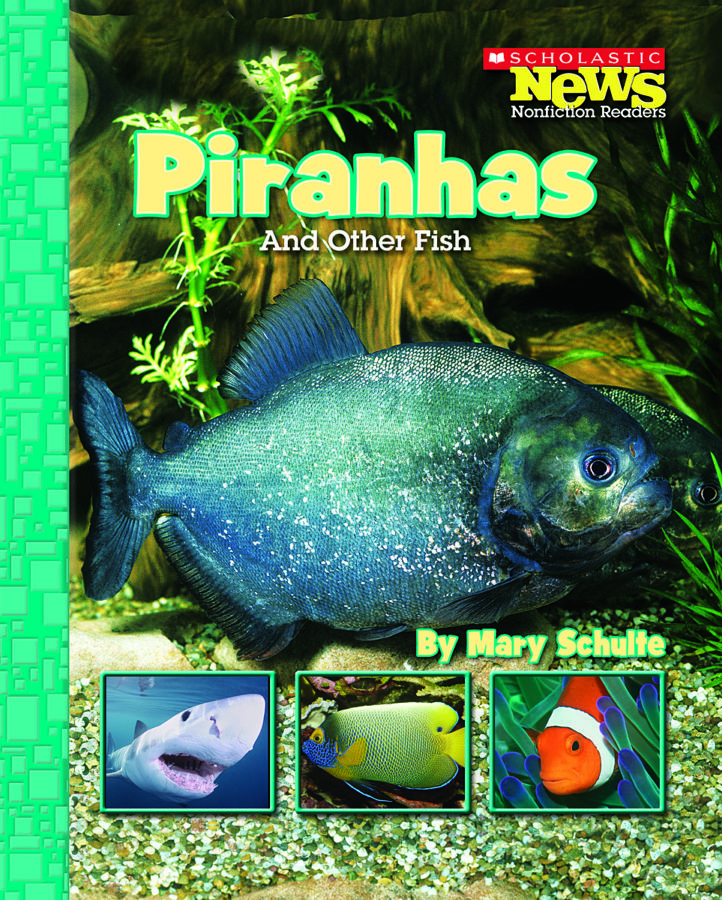 Mary Schulte - Piranhas and Other Fish