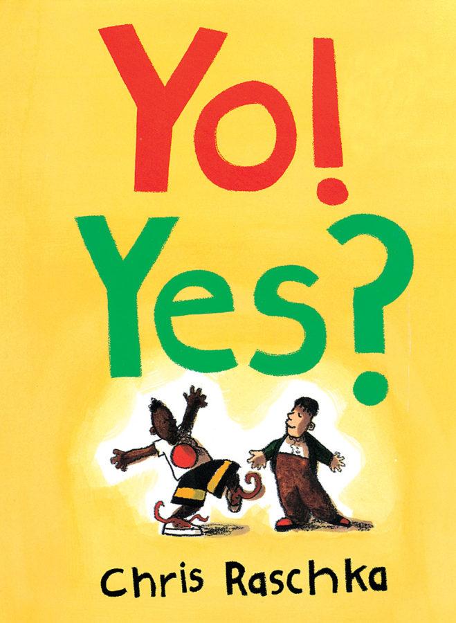 Chris Raschka - Yo! Yes?