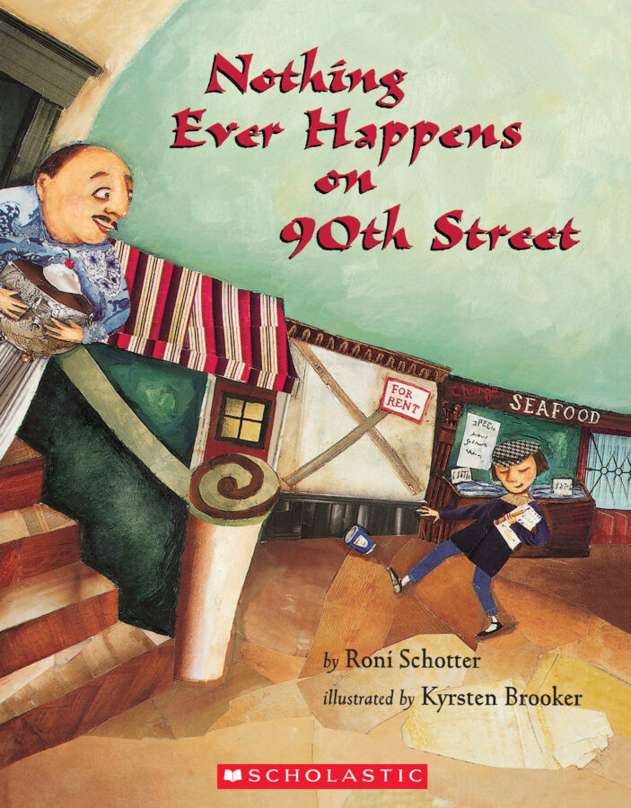 Roni Schotter - Nothing Ever Happens on 90th Street