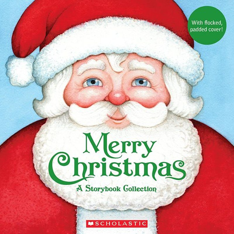Scholastic - Merry Christmas: A Keepsake Storybook Collection