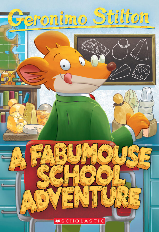 Geronimo Stilton - Geronimo Stilton #38: A Fabumouse School Adventure