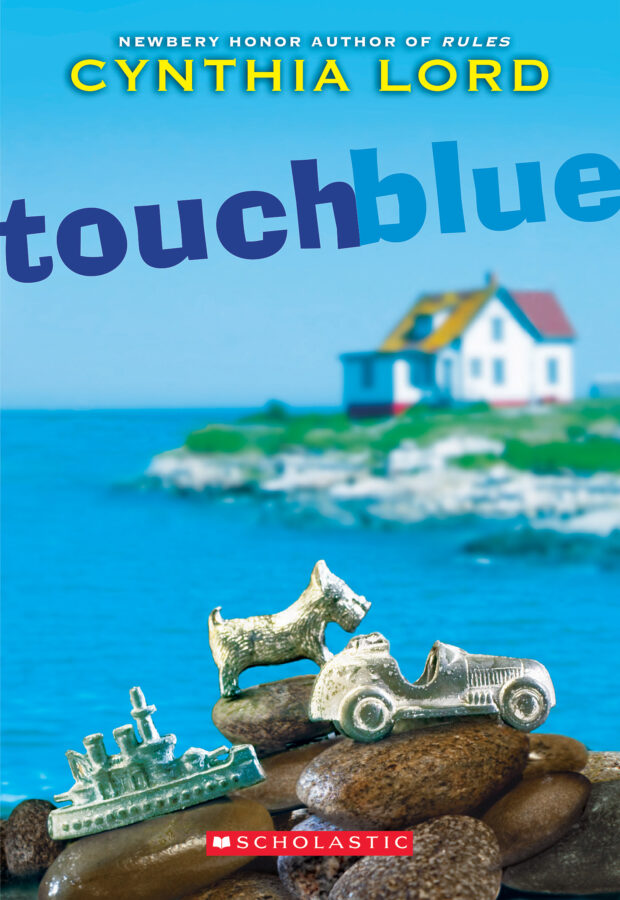 Cynthia Lord - Touch Blue