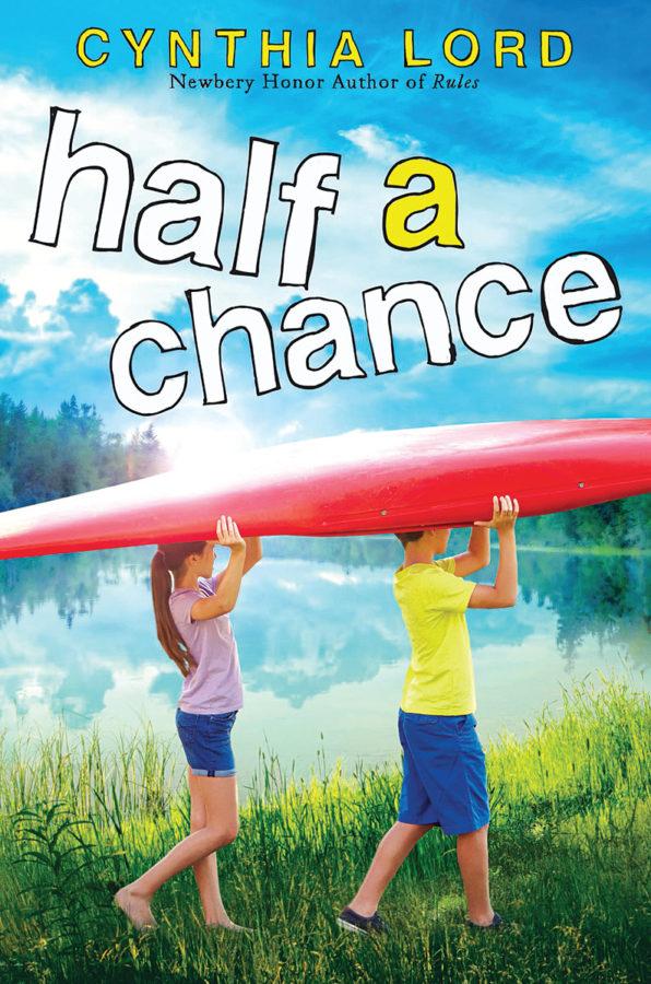 Cynthia Lord - Half a Chance