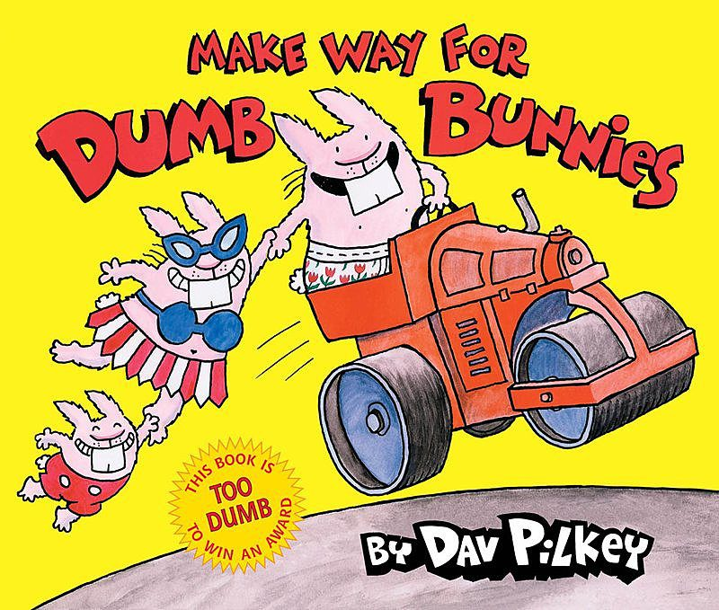 Dav Pilkey - Make Way for Dumb Bunnies