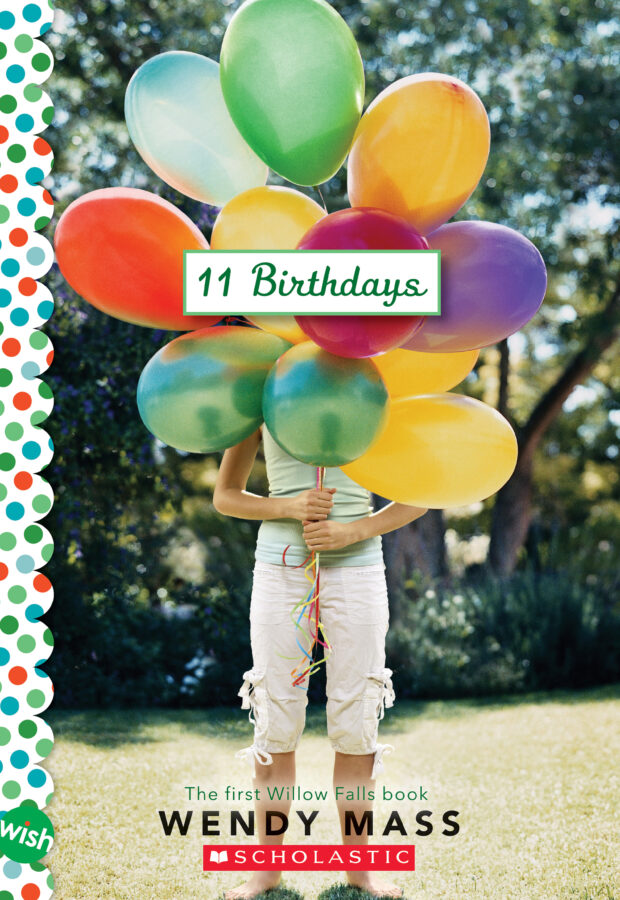 Wendy Mass - 11 Birthdays