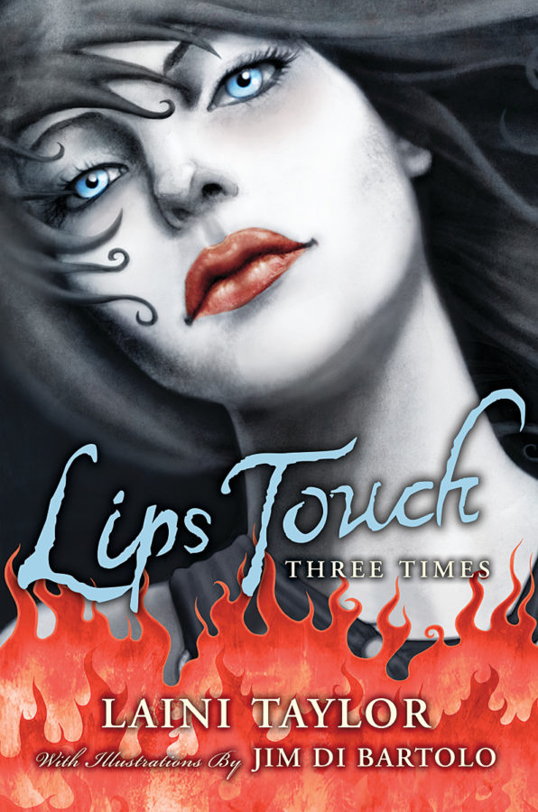 Laini Taylor - Lips Touch