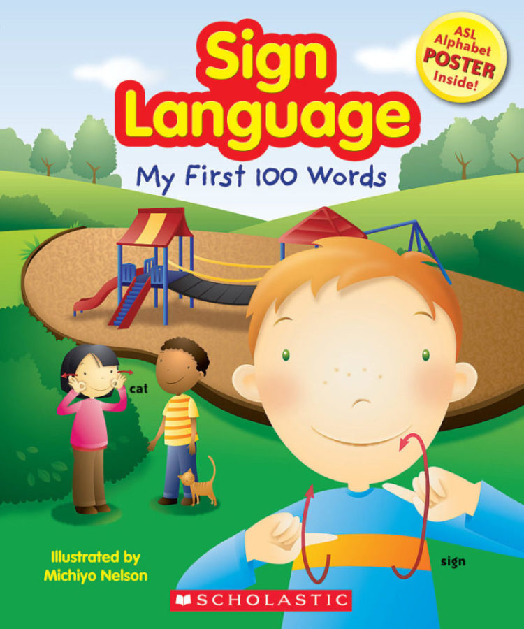 Scholastic - Sign Language: My First 100 Words
