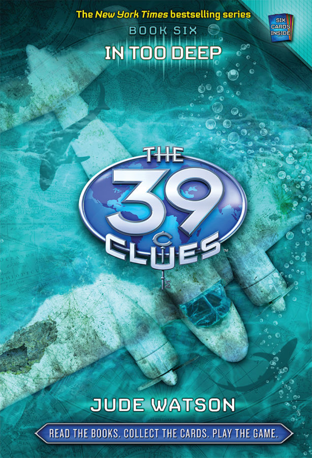 Jude Watson - 39 Clues, The #6: In Too Deep