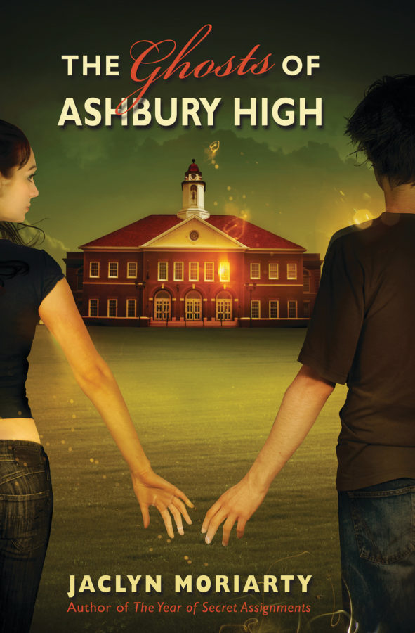 Jaclyn Moriarty - Ghosts of Ashbury High, The