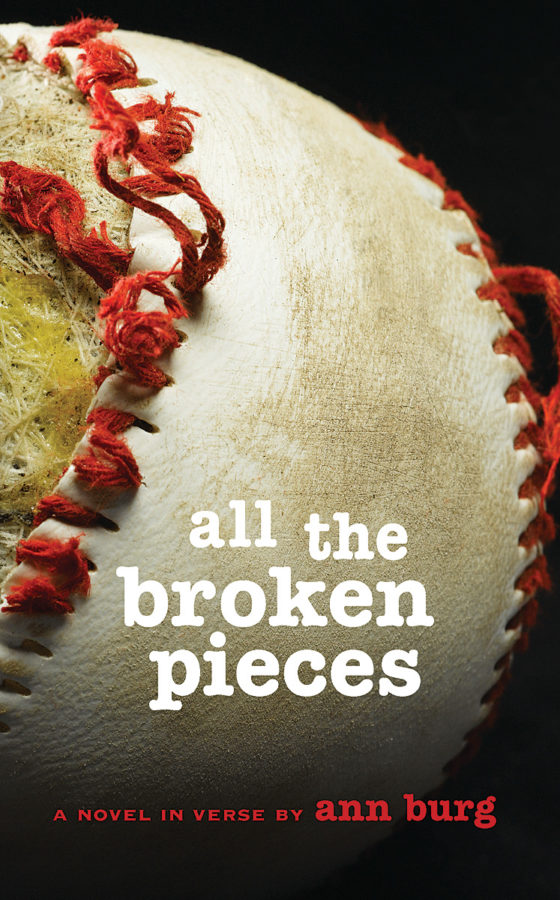 Ann E. Burg - All the Broken Pieces