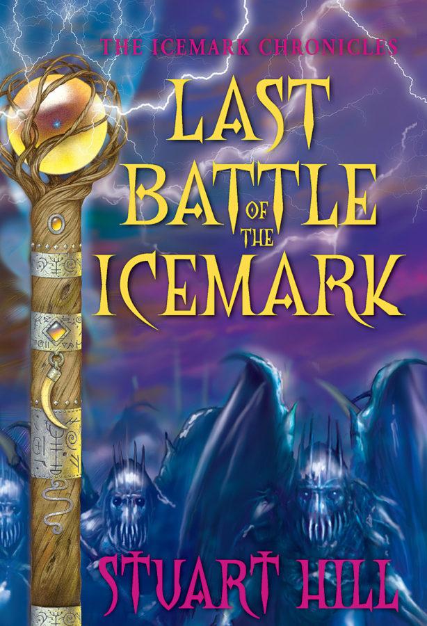 Stuart Hill - Last Battle of the Icemark