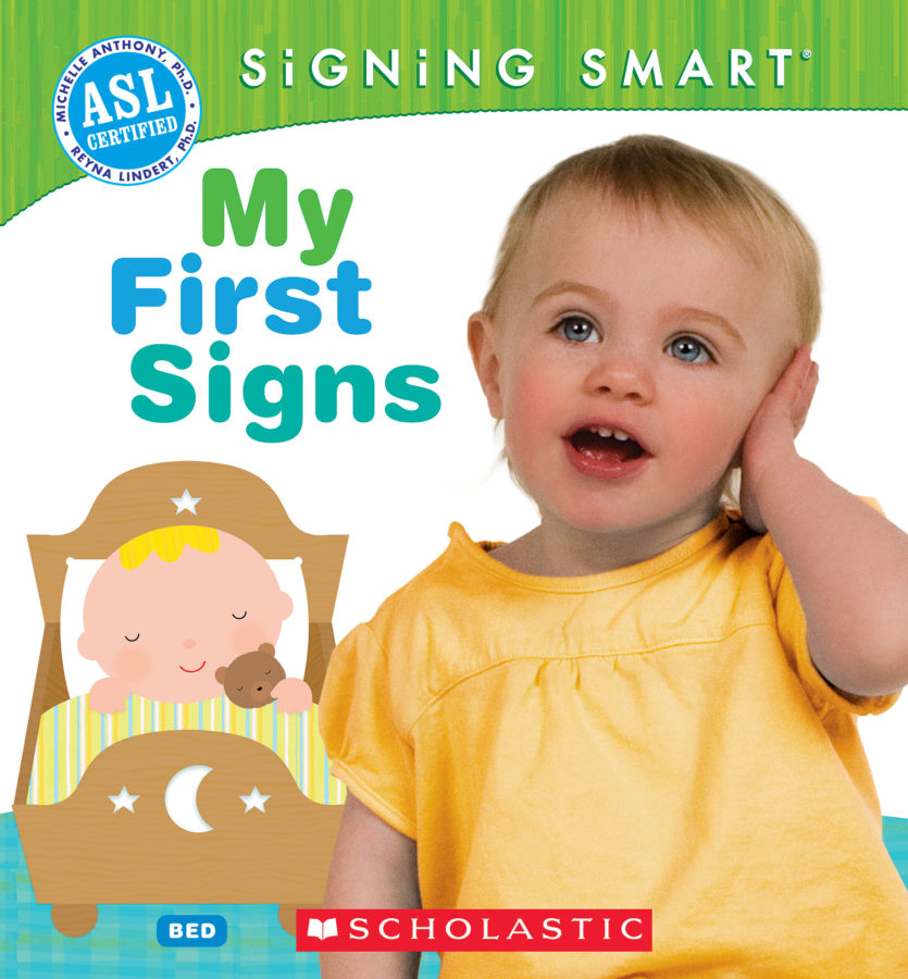 Reyna Lindert PhD - Signing Smart: My First Signs