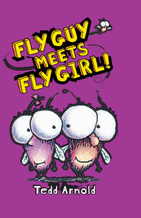Tedd Arnold - Fly Guy Meets Fly Girl