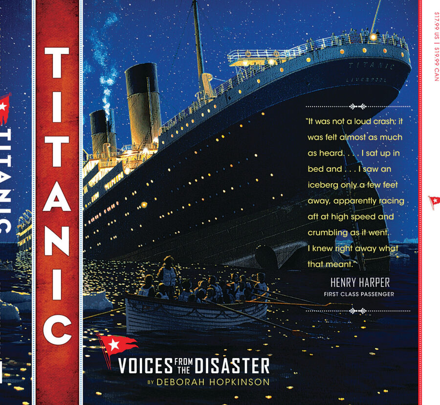 Deborah Hopkinson - Titanic: Voices from the Disaster