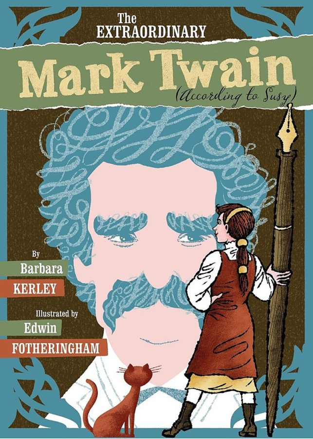 Barbara Kerley - Extraordinary Mark Twain (According to Susy), The
