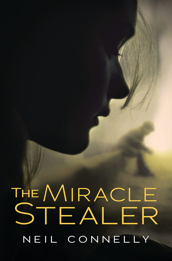 Neil Connelly - The Miracle Stealer