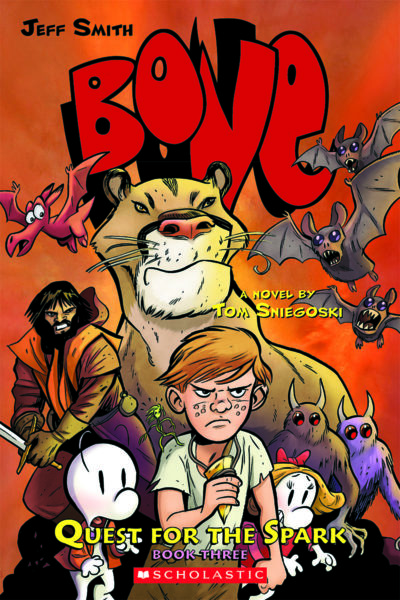 Tom Sniegoski - BONE: Quest for the Spark Book Three