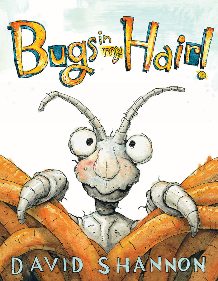 David Shannon - Bugs in My Hair!