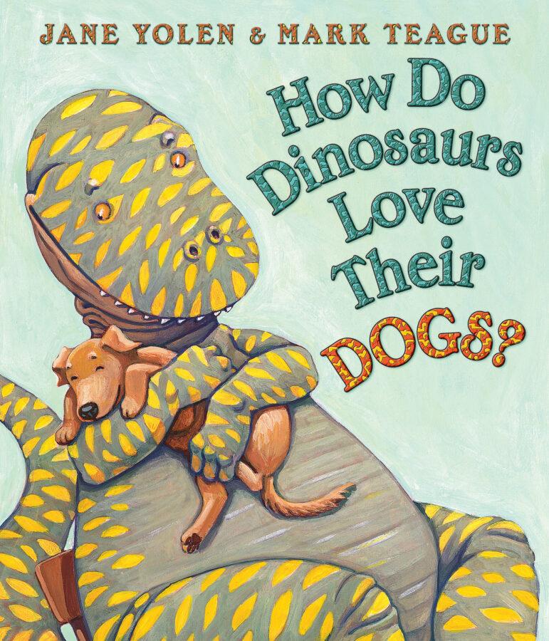 Jane Yolen - How Do Dinosaurs Love Their Dogs?
