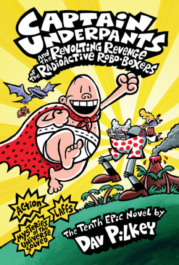 Dav Pilkey - Captain Underpants and the Revolting Revenge of the Radioactive Robo-Boxers